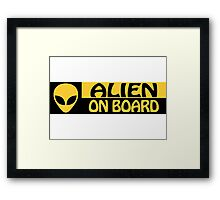 ALIEN ON BOARD Framed Print