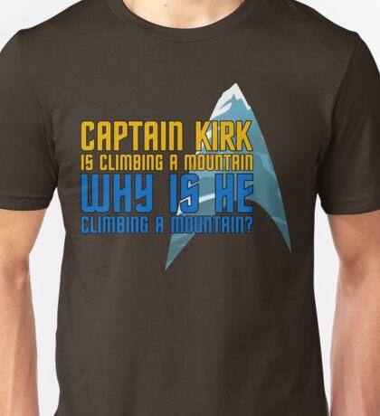 Captain Kirk is Climbing a Mountain Unisex T-Shirt
