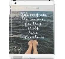 Blessed are the Curious iPad Case/Skin