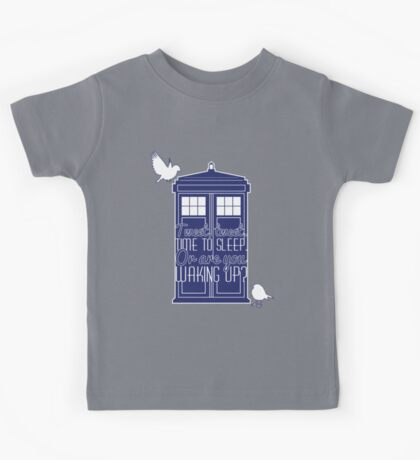 "Doctor Who - ""Tweet, Tweet. Time To Sleep."" Kids Tee"