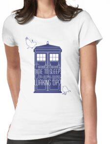 """Doctor Who - """"Tweet, Tweet. Time To Sleep."""" Womens Fitted T-Shirt"""