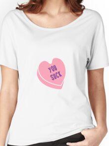 You Suck - Bitter Candy Women's Relaxed Fit T-Shirt