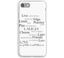 Living Qoutes iPhone Case/Skin