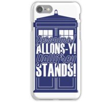 "Doctor Who - ""Geronimo! Allons-y! Gallifrey Stands!"" iPhone Case/Skin"