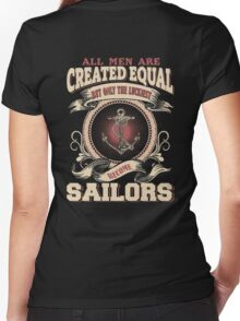All Men Are Created Equal,The Best Are Born As Sailors Women's Fitted V-Neck T-Shirt