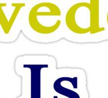 F-You Sweden Is Better  Sticker