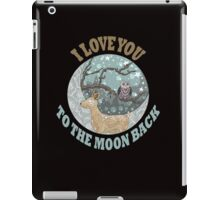 I LOVE YOU TO THE MOON BACK T SHIRT iPad Case/Skin