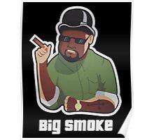 Big Smoke Poster