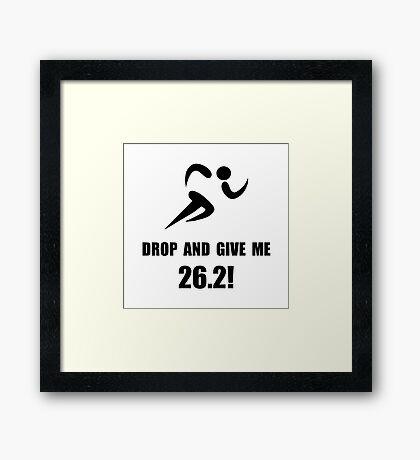 Drop Give Marathon Framed Print