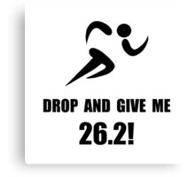 Drop Give Marathon Canvas Print