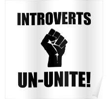 Introverts Un Unite Poster