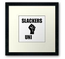 Slackers Uni Framed Print