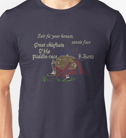 Chieftain O' the Pudding Race Unisex T-Shirt