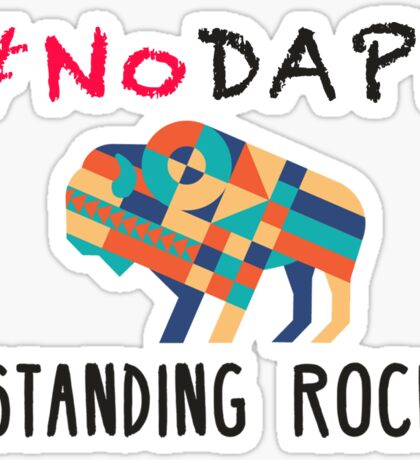 Standing Rock! #NODAPL Sticker
