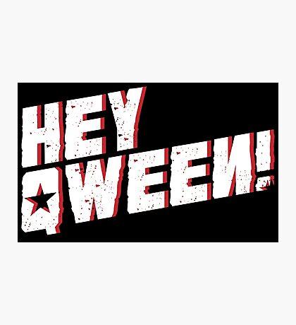 Hey Qween! [Drag Race] Photographic Print