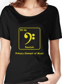Bassium -- Primary Element of Music Women's Relaxed Fit T-Shirt