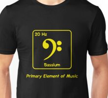 Bassium -- Primary Element of Music Unisex T-Shirt