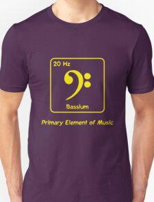 Bassium -- Primary Element of Music T-Shirt