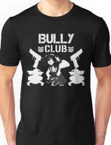 Bully Club! Unisex T-Shirt