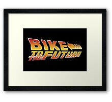 Bike To The Future Framed Print