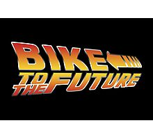 Bike To The Future Photographic Print