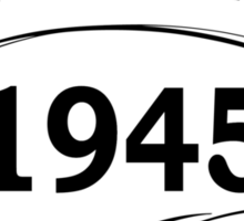 Vintage 1945 Aged To Perfection Sticker
