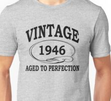 Vintage 1946 Aged To Perfection Unisex T-Shirt