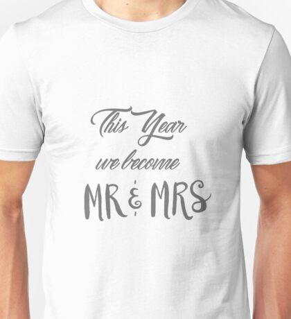 Mr and Mrs Unisex T-Shirt