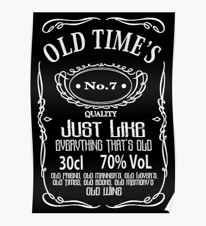 Old Times - White Poster