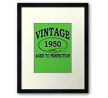 Vintage 1950 Aged To Perfection Framed Print