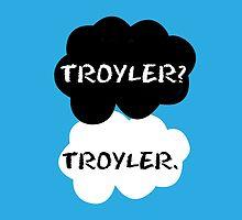 Troyler - TFIOS by Susanna Olmi