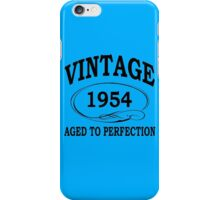 Vintage 1954 Aged To Perfection iPhone Case/Skin
