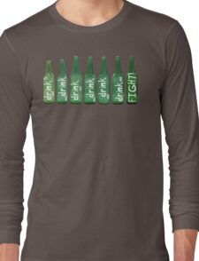 Drink and Fight! Long Sleeve T-Shirt