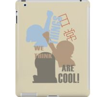 Things we think are Cool Shirt! iPad Case/Skin