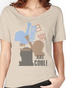 Things we think are Cool Shirt! Women's Relaxed Fit T-Shirt