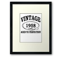 Vintage 1958 Aged To Perfection Framed Print