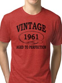 Vintage 1961 Aged To Perfection Tri-blend T-Shirt