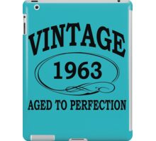 Vintage 1963 Aged To Perfection iPad Case/Skin