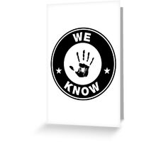 "Skyrim // Dark Brotherhood ""We Know"" Logo Greeting Card"