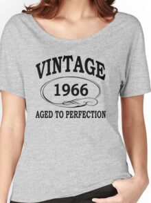 Vintage 1966 Aged To Perfection Women's Relaxed Fit T-Shirt
