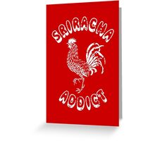 Sriracha Addict Vintage Greeting Card