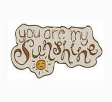 You Are My Sunshine by maryannf