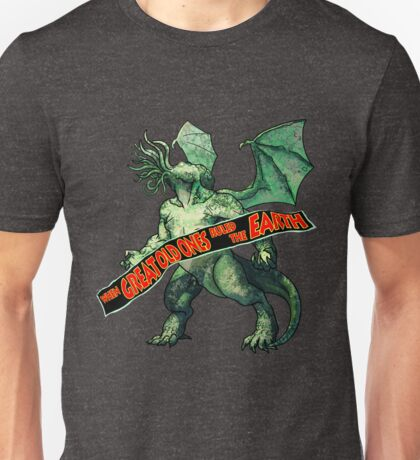 When Great Old Ones Ruled the Earth Unisex T-Shirt