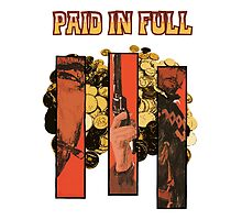 Paid In Full by ixrid