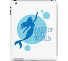 Part of That World iPad Case/Skin