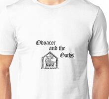 Odoacer and the Goths Unisex T-Shirt