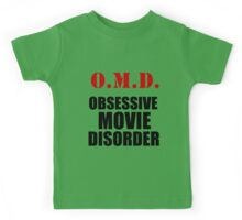 O.M.D. OBSESSIVE MOVIE DISORDER Kids Tee