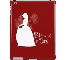 Tale as old as Time... iPad Case/Skin