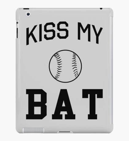 Baseball. Kiss My Bat iPad Case/Skin