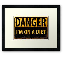 Funny - DANGER, I'm On a Diet! Distressed Metal Rust Warning Sign - Yellow Black Framed Print